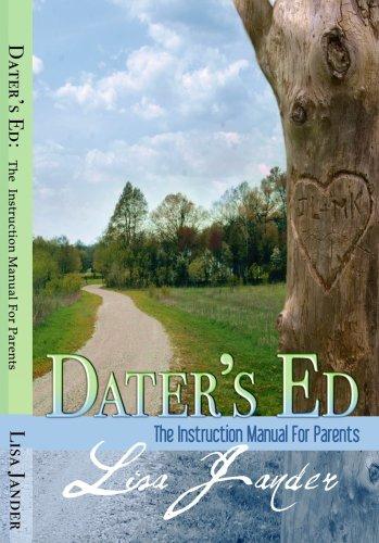 Dater's Ed: The Instruction Manual for Parents: Lisa Jander