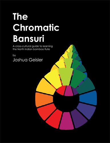 9780615217345: The Chromatic Bansuri: A Cross-Cultural Guide to Learning the North Indian Bamboo Flute