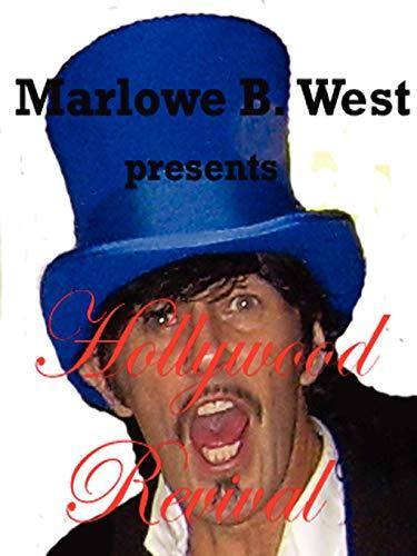 Hollywood Revival: West, Marlowe B.