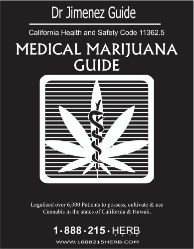 Medical Marijuana Guide-Dr Jimenez Guide: Jimenez, Dr. Alfonso