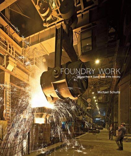 9780615218588: Foundry Work: A View of the Industry
