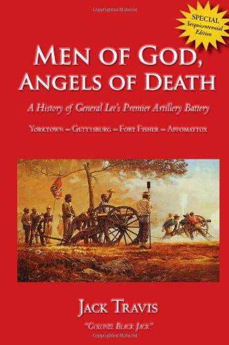 Men of God, Angels of Death: History of the Rowan Artillery: Travis, Jack (Colonel Black Jack)