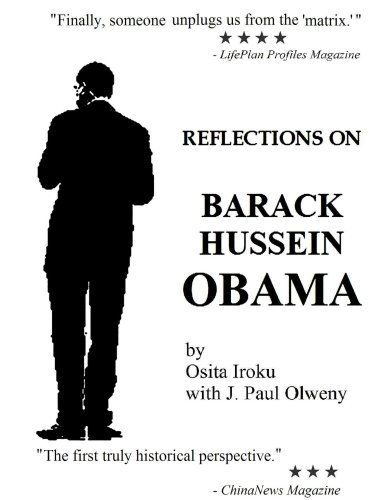 9780615220109: Reflections on Barack Hussein Obama