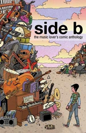Side B: The Music Lover's Comic Anthology: Joshua Kemble, Lucy Knisley, Steve Orlando