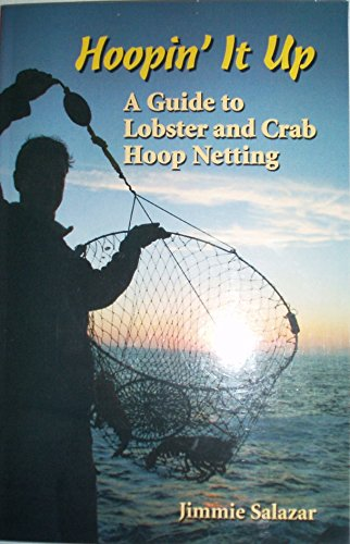 9780615221540: Hoopin' It up a Guide to Lobster and Crab Hoop Netting
