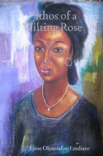9780615221939: Pathos of a Wilting Rose