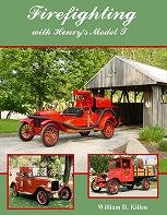 9780615223032: Firefighting with Henry's Model T