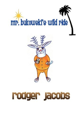 9780615223100: Mr. Bukowski's Wild Ride