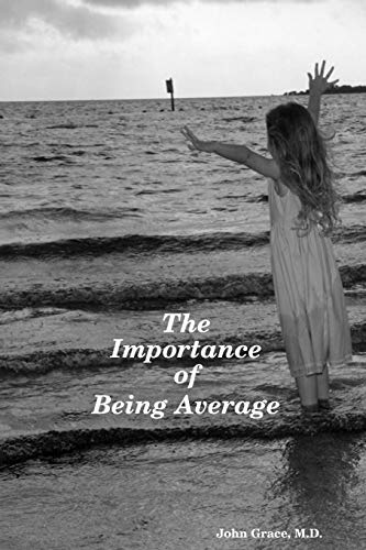 9780615223513: The Importance of Being Average