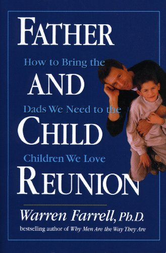 9780615223933: Father and Child Reunion: How to Bring the Dads We Need to the Children We Love