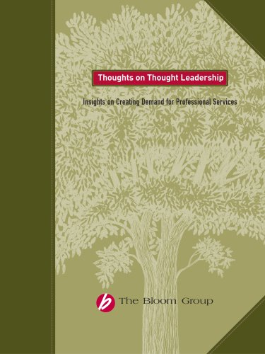 9780615224169: Thoughts on Thought Leadership--Insights on Creating Demand for Professional Services