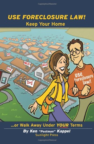 9780615224558: Use Foreclosure Law!: Keep Your Home