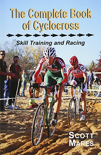 9780615224855: The Complete Book of Cyclocross, Skill Training and Racing