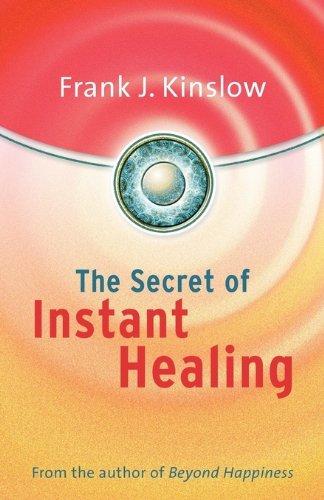 9780615226804: The Secret of Instant Healing