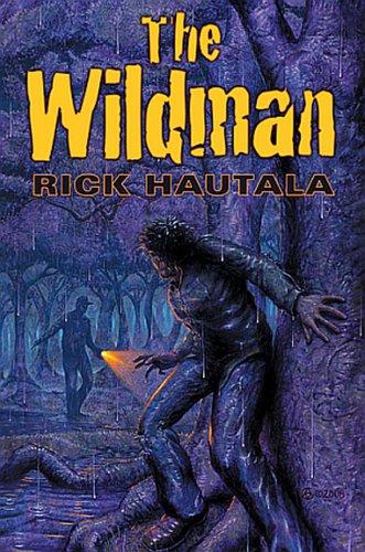 The Wildman: Rick Hautala