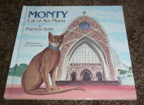 Monty Cat of Ave Maria: Patricia Sette