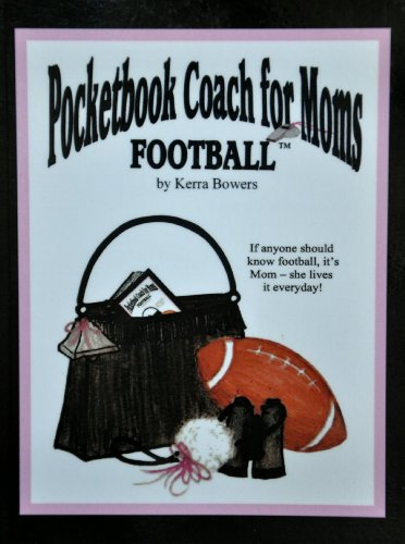 9780615227818: Pocketbook Coach for Moms: Football