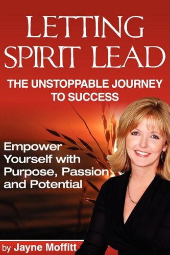 9780615227986: Letting Spirit Lead: The Unstoppable Journey to Success