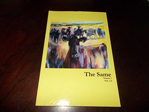 The Same (Volume 7, Numbers 1-2)