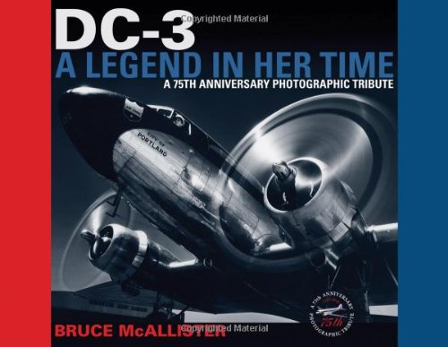 9780615228778: DC-3: A Legend in Her Time: A 75th Anniversary Photographic Tribute