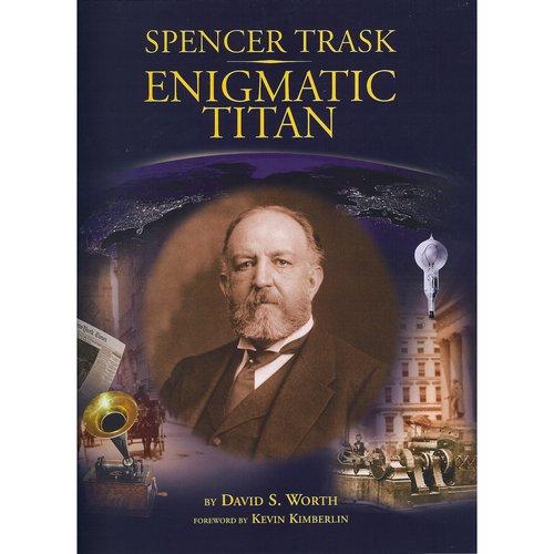 9780615228945: Spencer Trask: Enigmatic Titan