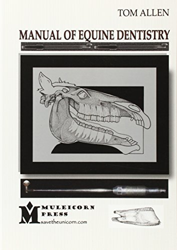 9780615229072: Manual of Equine Dentistry