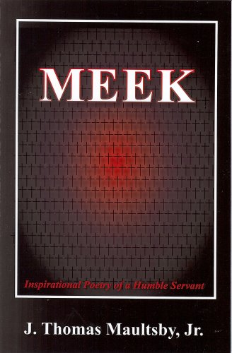 9780615230030: Meek: Inspirational Poetry Of A Humble Servant