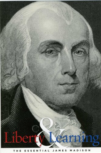 9780615230719: Liberty and Learning: The Essential James Madison