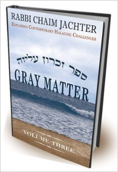 9780615230740: Gray Matter Volume Three: Exploring Contemporary Halachic Challenges