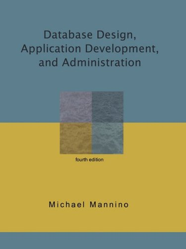9780615231044: Database Design, Application Development, and Administration, Fourth Edition