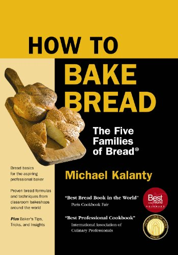 9780615231297: How To Bake Bread: The Five Families of Bread