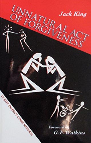 9780615231372: Unnatural Act of Forgiveness