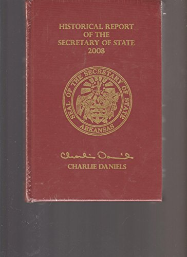 9780615232140: The Historical Report of the Arkansas Secretary of State 2008