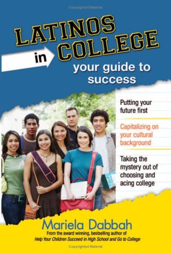 Latinos in College: Your Guide to Success: Dabbah, Mariela