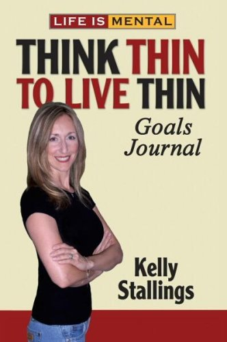 9780615233826: Life is Mental: Think Thin to Live Thin Goals Journal