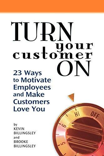 9780615234236: Turn Your Customer On