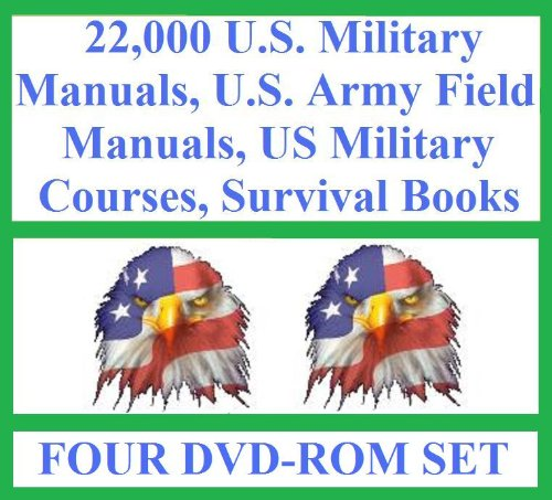 9780615234922: 2010 The Ultimate U.S. Military Manuals, U.S. Army Field Manuals, US Military Courses, Survival Books, Survivalist Collection of 22,000 Books and Manuals on (Four DVD-Rom disks)
