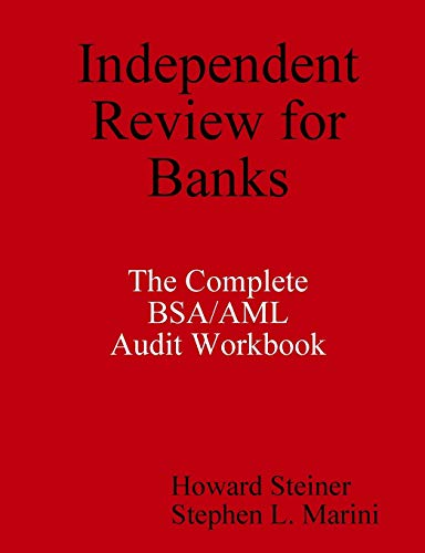 9780615237909: Independent Review for Banks - The Complete BSA/AML Audit Workbook