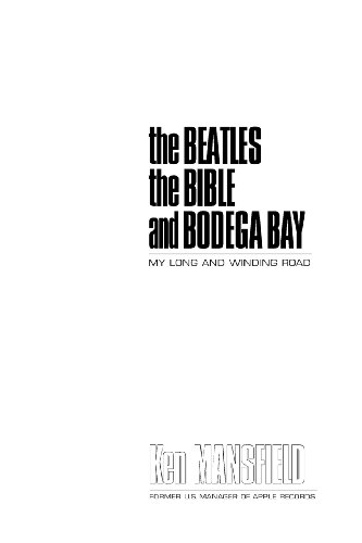 the Beatles the Bible and Bodega Bay: Mansfield, Ken