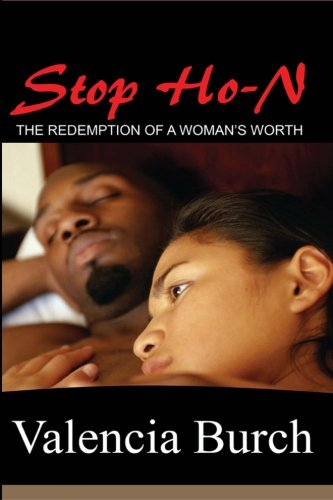 9780615239125: Stop Ho-N: The Redemption Of A Woman's Worth