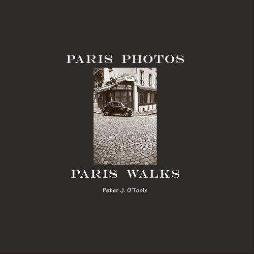 9780615239521: Paris Photos ~ Paris Walks (First Edition)