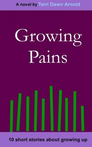 9780615240183: Growing Pains: 10 Short Stories About Growing Up