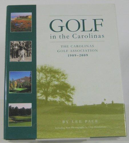 9780615240213: GOLF in the Carolinas: The Carolinas Golf Association 1909-2009 (Centennial Edition)