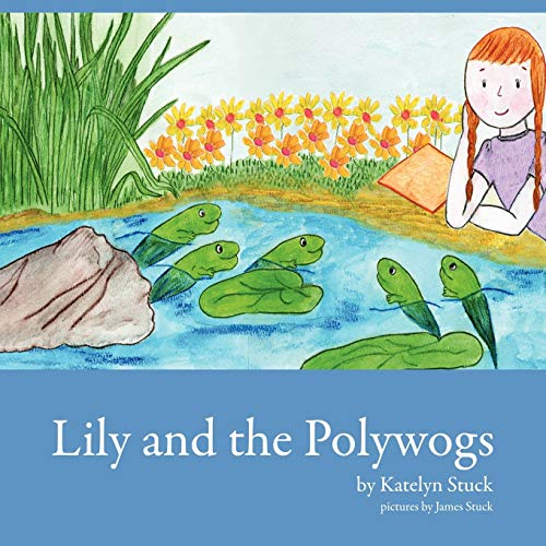 9780615240671: Lily and the Polywogs