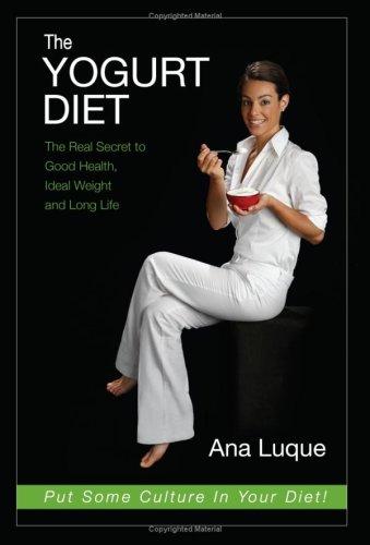 9780615241050: The Yogurt Diet
