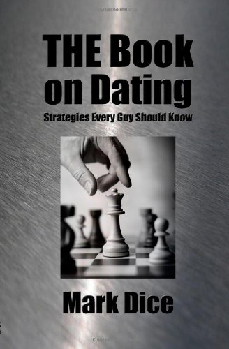 9780615241890: THE Book on Dating: Strategies Every Guy Should Know