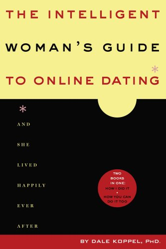 9780615242477: The Intelligent Woman's Guide to Online Dating