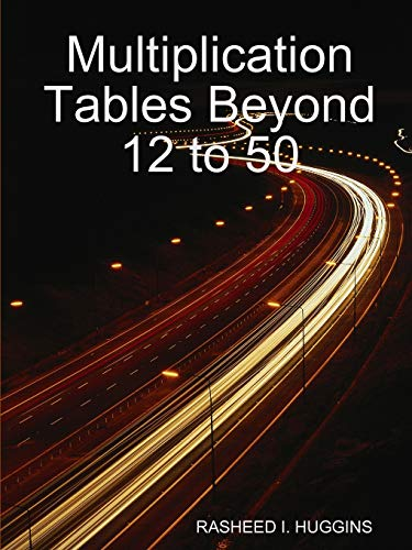 9780615242606: Multiplication Tables Beyond 12 to 50