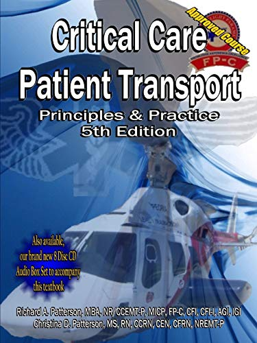 9780615242675: Critical Care Patient Transport, Principles & Practice, 5th Edition