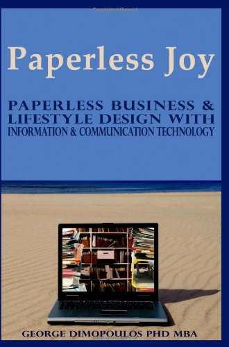 9780615243092: Paperless Joy: Paperless Business & Lifestyle Design